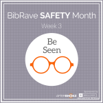 BibRave SAFETY Month Be Seen IG